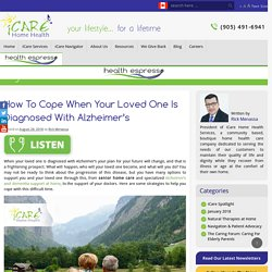 Cope When Loved One Is Diagnosed with Alzheimer's