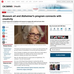 Museum art and Alzheimer's program connects with creativity - Health