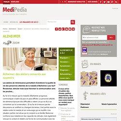 Alzheimer: des ateliers consacrés aux souvenirs