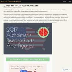ALZHEIMER'S DISEASE FACTS AND FIGURES – Home Care Assistance Fort myers