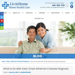 What to Do after Early-Onset Alzheimer's Disease Diagnosis