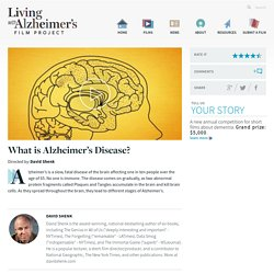 What is Alzheimer's Disease? - Living with Alzheimer's Film Project