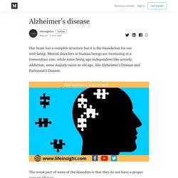 Alzheimer's disease - lifeinsightinc - Medium