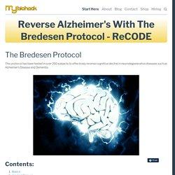 Reverse Alzheimer's With The Bredesen Protocol - ReCODE — MyBioHack