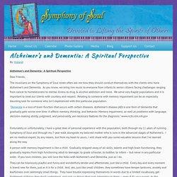 Alzheimer's and Dementia: A Spiritual Perspective