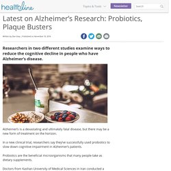 Latest on Alzheimer's Research: Probiotics, Plaque Busters