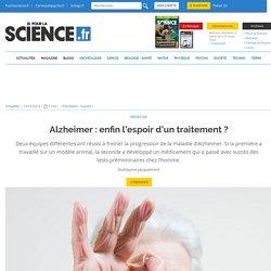 Alzheimer : enfin l'espoir d'un traitement ?