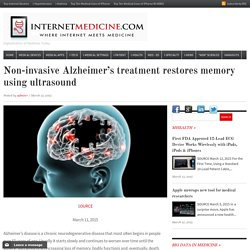 Non-invasive Alzheimer's treatment restores memory using ultrasound
