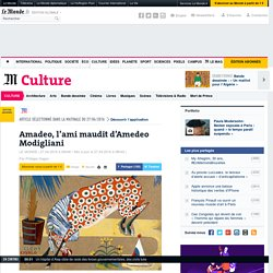 Amadeo, l'ami maudit d'Amedeo Modigliani