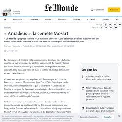 «Amadeus», la comète Mozart