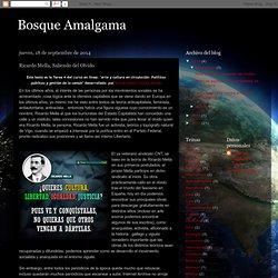 Bosque Amalgama: Ricardo Mella, Saliendo del Olvido