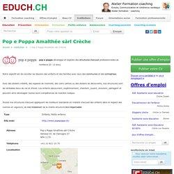 Pop e Poppa Amalthée sàrl Crèche Enfants, Petite enfance Institution