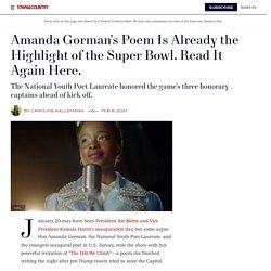 "Read Amanda Gorman's Super Bowl Poem ""Chorus of the Captains"" in a Full Transcript"
