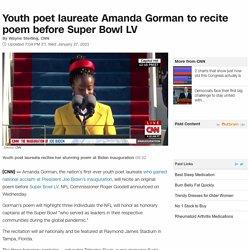 Amanda Gorman: Youth poet laureate to recite poem before Super Bowl LV
