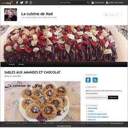 SABLES AUX AMANDES ET CHOCOLAT - La cuisine de Nad
