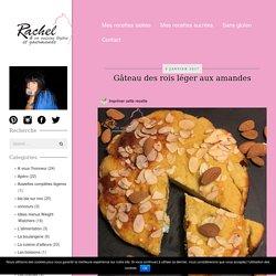 Gâteau des rois léger aux amandes - Rachel et sa cuisine gourmande et légère