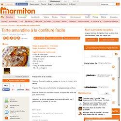Tarte amandine à la confiture facile - Recette de cuisine Marmiton : une recette