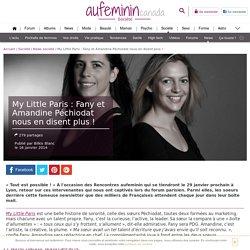 My Little Paris : Fany et Amandine Péchiodat nous raconte l'histoire de la création du site magique!