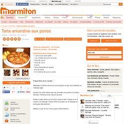 Tarte amandine aux poires : Recette de Tarte amandine aux poires