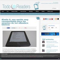 Kindle 5, una opción para los amantes de los eReaders básicos