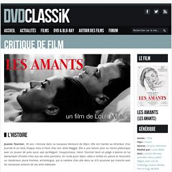 Les Amants de Louis Malle (1958) - Analyse et critique du film