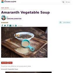 Amaranth Vegetable Soup