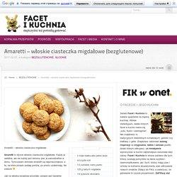 Amaretti – włoskie ciasteczka migdałowe