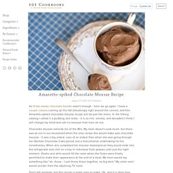 Amaretto-spiked Chocolate Mousse Recipe