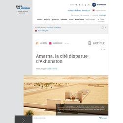 Amarna, la cité disparue d'Akhenaton