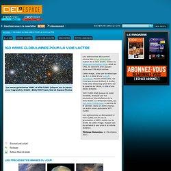 160 amas globulaires pour la Voie lactée