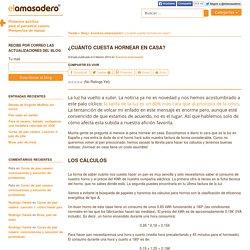 El Amasadero » Blog Archive ¿Cuánto cuesta hornear en casa? - El Amasadero