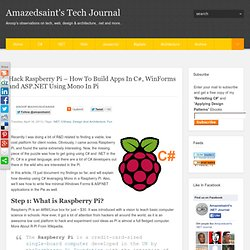 Hack Raspberry Pi – How To Build Apps In C#, WinForms and ASP.NET Using Mono In Pi