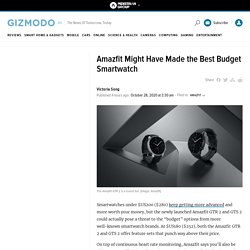 Amazfit Might Have Made the Best Budget Smartwatch