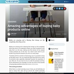 Amazing advantages of buying baby products online