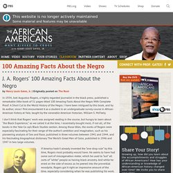 J. A. Rogers' 100 Amazing Facts About the Negro