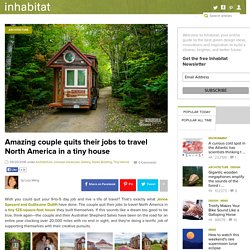 Amazing couple quits their jobs to travel North America in a tiny house