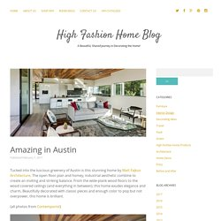 Amazing in Austin - High Fashion Home Blog