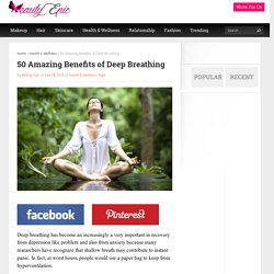 50 Amazing Benefits of Deep Breathing