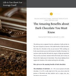 The Amazing Benefits about Dark Chocolate You Must Know