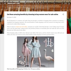 Get these amazing benefits by choosing to buy women wear for sale online