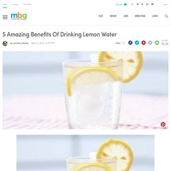 5 Amazing Benefits Of Drinking Lemon Water