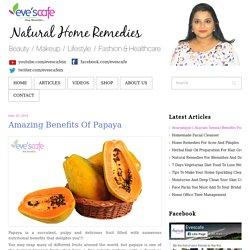 Amazing Benefits Of Papaya
