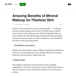 Amazing Benefits of Mineral Makeup for Flawless Skin