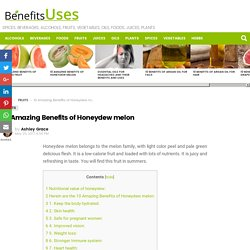 10 Amazing Benefits of Honeydew melon