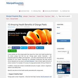 10 Amazing Health Benefits of Orange Peels - Manipal Hospitals Blog