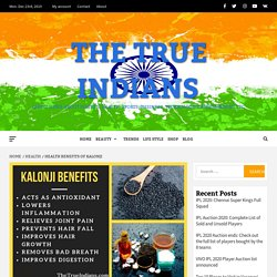 Amazing Health Benefits of Kalonji (Nigella Seeds)