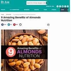 9 Amazing Benefits of Almonds Nutrition
