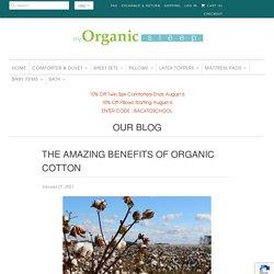 The amazing benefits of organic cotton
