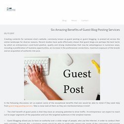 Six Amazing Benefits of Guest Blog Posting Services - linkbuildingservicecompany