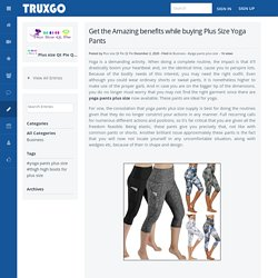 Get the Amazing benefits while buying Plus Size Yoga Pants